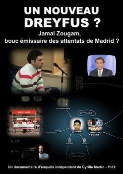10ème anniversaire du verdict condamnant injustement Jamal Zougam, véritable nouveau Dreyfus, pour les attentats de Madrid en 2004. Une enquête bouleversante de Cyrille Martin.